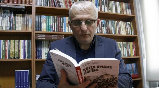 Tarihçi yazar Muzaffer Albayrak: Kutül Amare İngilizlerin kazanımlarını öteledi