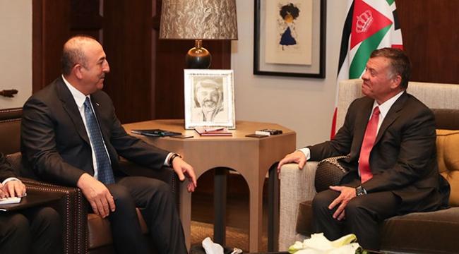 Dışişleri Bakanı Çavuşoğlu, Ürdün Kralı 2. Abdullah ile görüştü