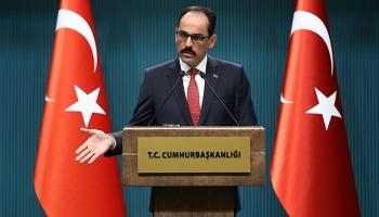 Cumhurbaşkanlığı Sözcüsü Kalın: Rejim ile PYD/YPG anlaştı haberleri propaganda