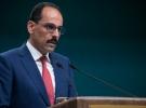 Cumhurbaşkanlığı Sözcüsü Kalın: Afrin bölgesinde istikrarı sağlama aşamasına geldik