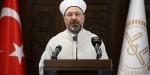 Diyanet İşleri Başkanı Erbaş: Mescid-i Aksa özgür değilse Müslümanların gönül özgürlüğü yoktur