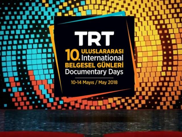 10. Uluslararası TRT Belgesel Günleri başlıyor