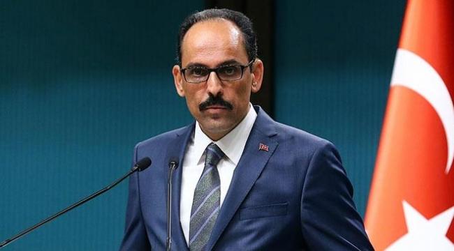 Cumhurbaşkanlığı Sözcüsü Kalın: Filistin sorununun çözümü işgalin bitmesine bağlı