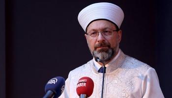 Diyanet İşleri Başkanı Erbaş: Eğitim ve bilgi olmadan din hizmeti olmaz