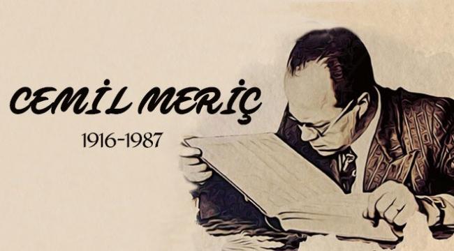 Cemil Meriç vefatının 31. yılında anılıyor