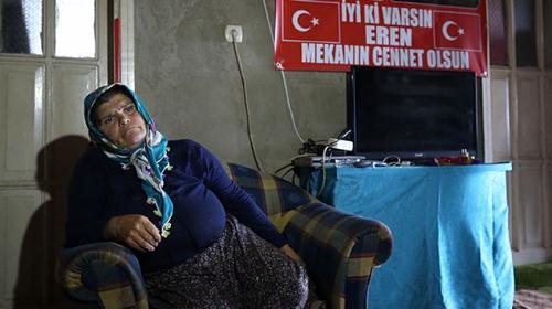 Şehit Eren Bülbülün annesi: Yüreğime su serpiliyor