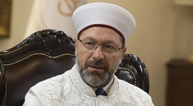 Diyanet İşleri Başkanı Erbaş: Din güvenliğini sağlayacak kontrol mekanizması kurulmalı