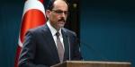 Cumhurbaşkanlığı Sözcüsü Kalın: TLye dönük spekülatif ortam bertaraf edildi