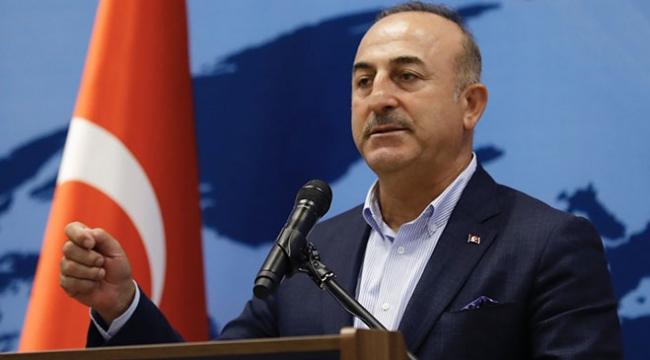 Dışişleri Bakanı Çavuşoğlu: Türk milleti kimse karşısında boyun eğmez