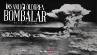 İnsanlığı Öldüren Bombalar: Hiroşima - Nagazaki