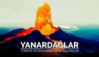 Türkiye ve dünyadaki aktif volkanlar