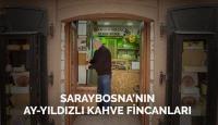 Bosna'nın Dibek Kahvesi