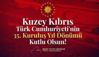 Cumhurbaşkanı Erdoğan KKTCnin kuruluş yıl dönümünü kutladı